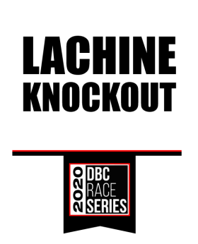 Lachine Knock Out DBC Race Series